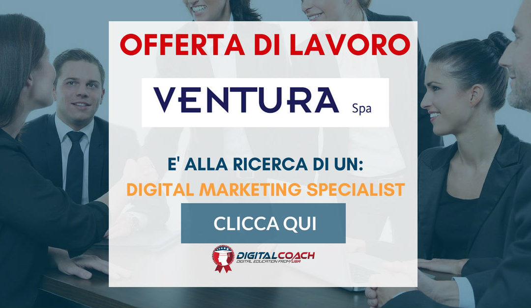 Digital Marketing Strategist – Milano – Ventura