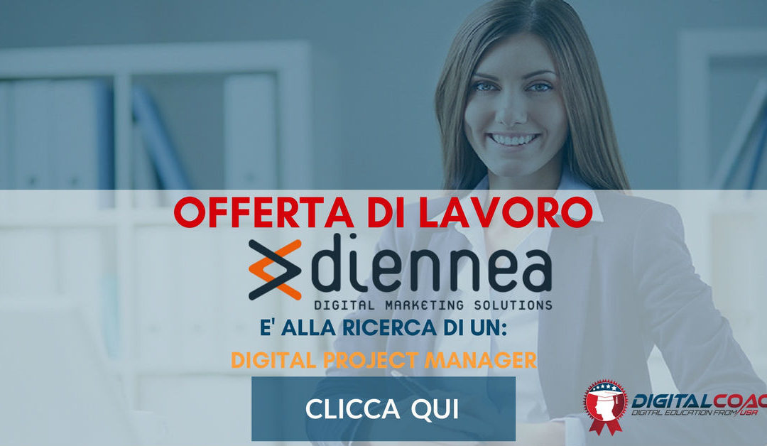 Digital Project Manager – Milano – Diennea