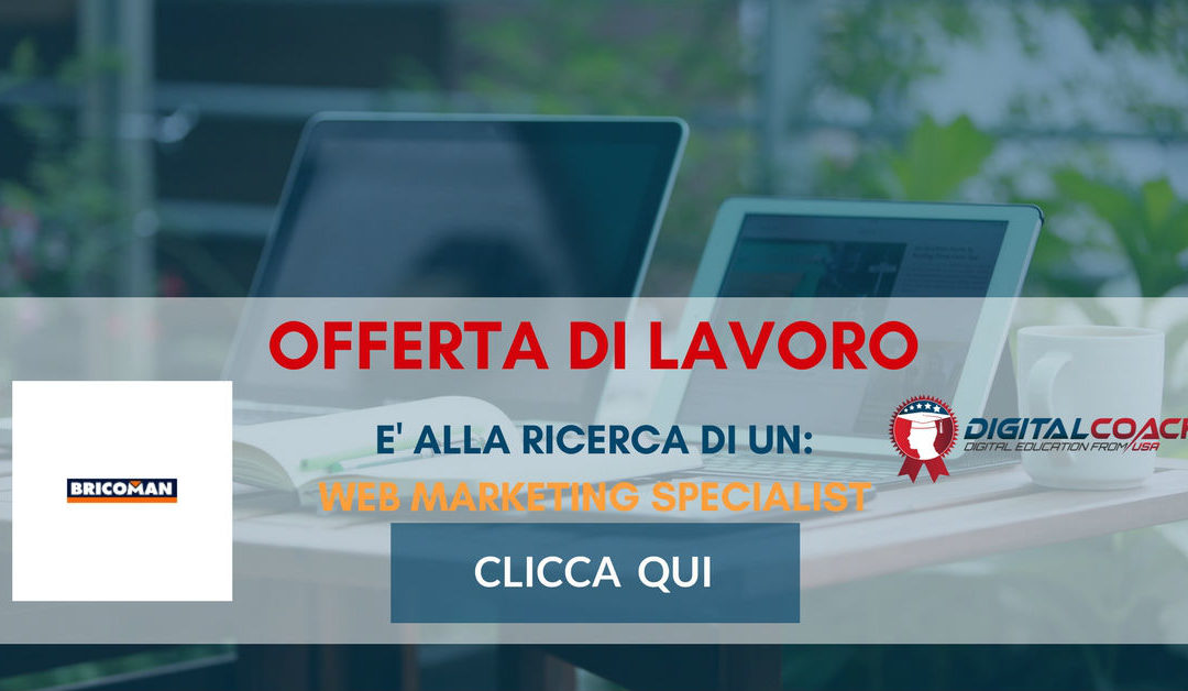 Web marketing specialist milano bricoman digital coach for Bricoman milano