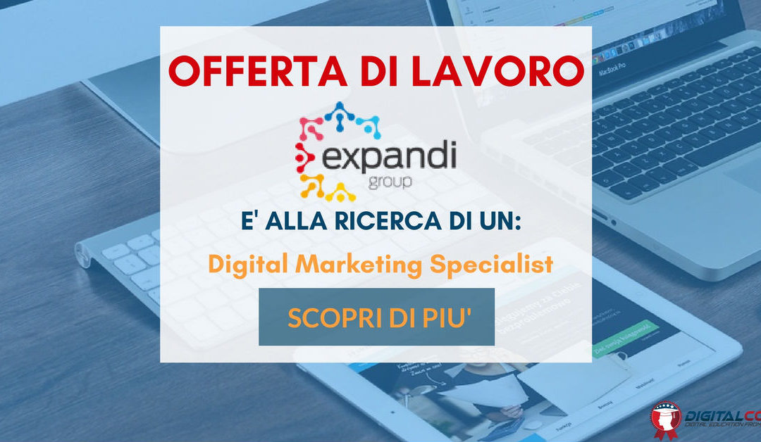 Digital Marketing Specialist – Milano – Expandi