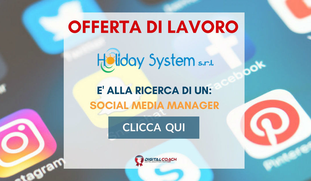 Social Media Manager – Trento – Holiday System