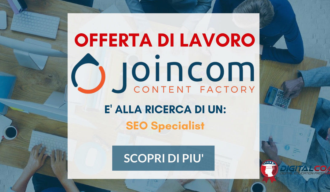 SEO Specialist – Milano – Joincom Content Factory
