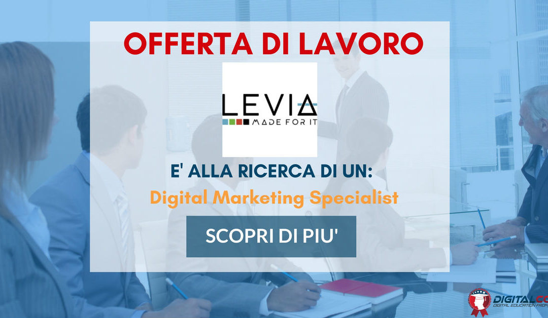 Digital Marketing Specialist – Treviso – Levia
