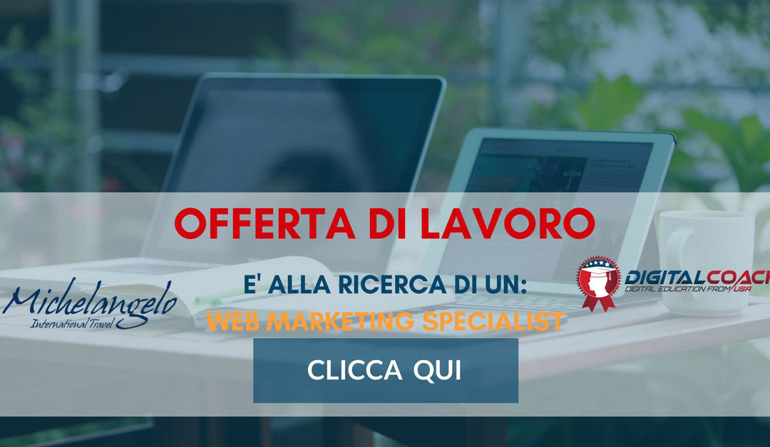 Web Marketing Specialist – Trento – Michelangelo International Travel