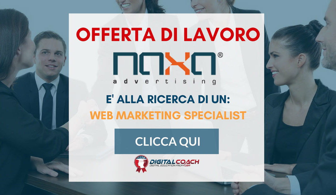 Web Marketing Specialist – Monza – Naxa