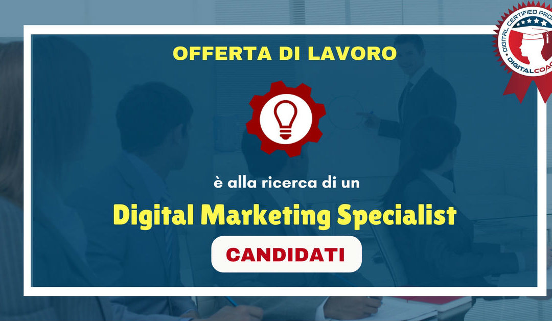 Digital Marketing Specialist – Padova – Officina Srl