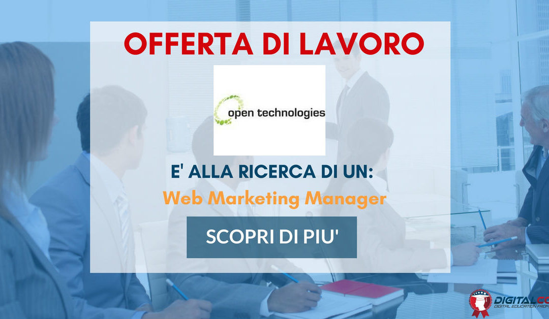 Web Marketing Manager – Brescia – Open Technologies