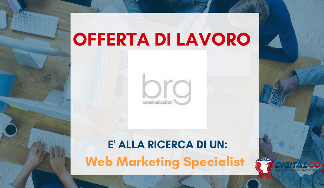 Web Marketing Specialist – Forlì- Brg Communication