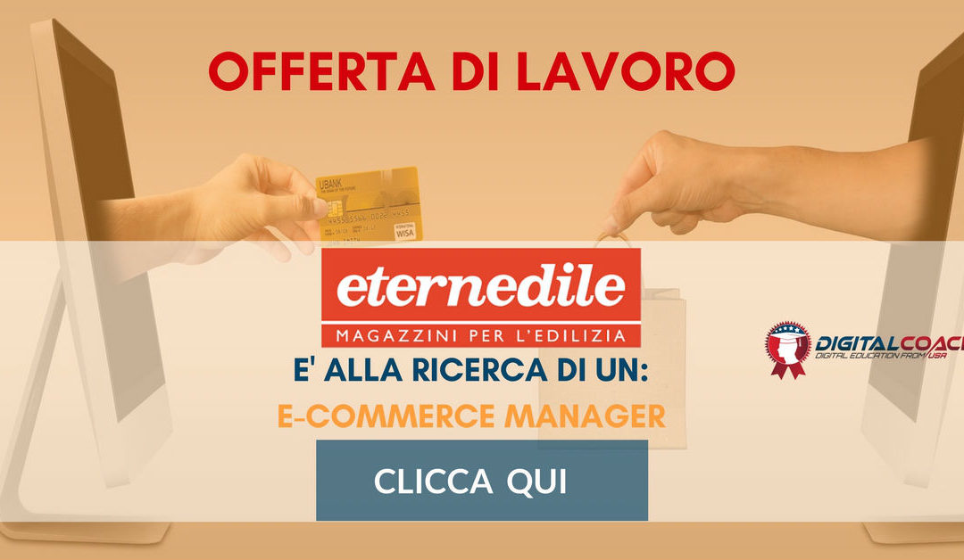 E-Commerce Manager – Modena – Eternedile