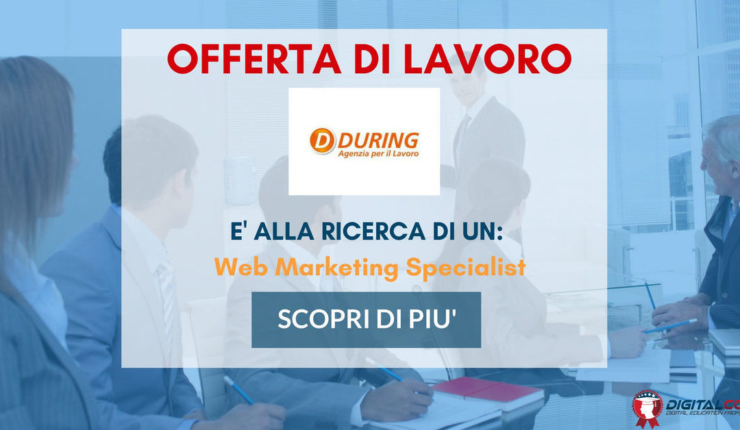 Web Marketing Specialist – Ancona – During