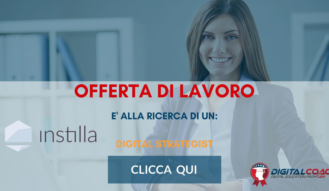 Digital Strategist – Milano – Instilla