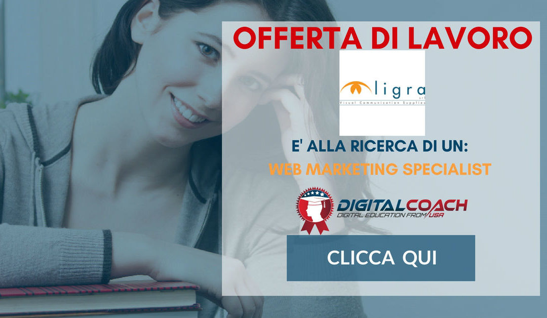 Web Marketing Specialist – Piacenza – Ligra