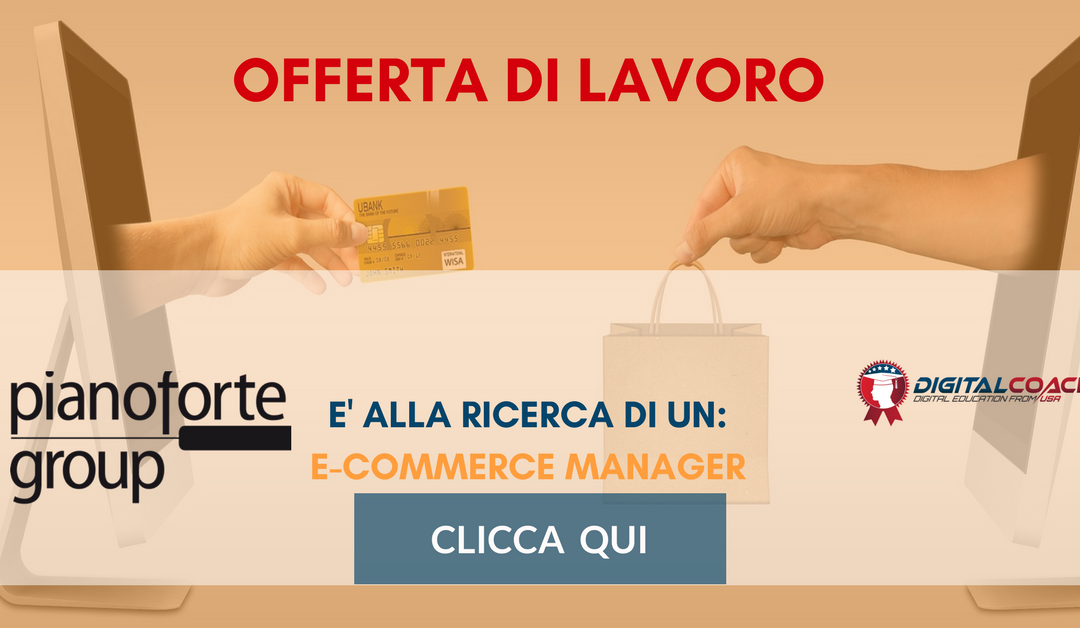 E-Commerce Specialist – Varese – Pianoforte Group