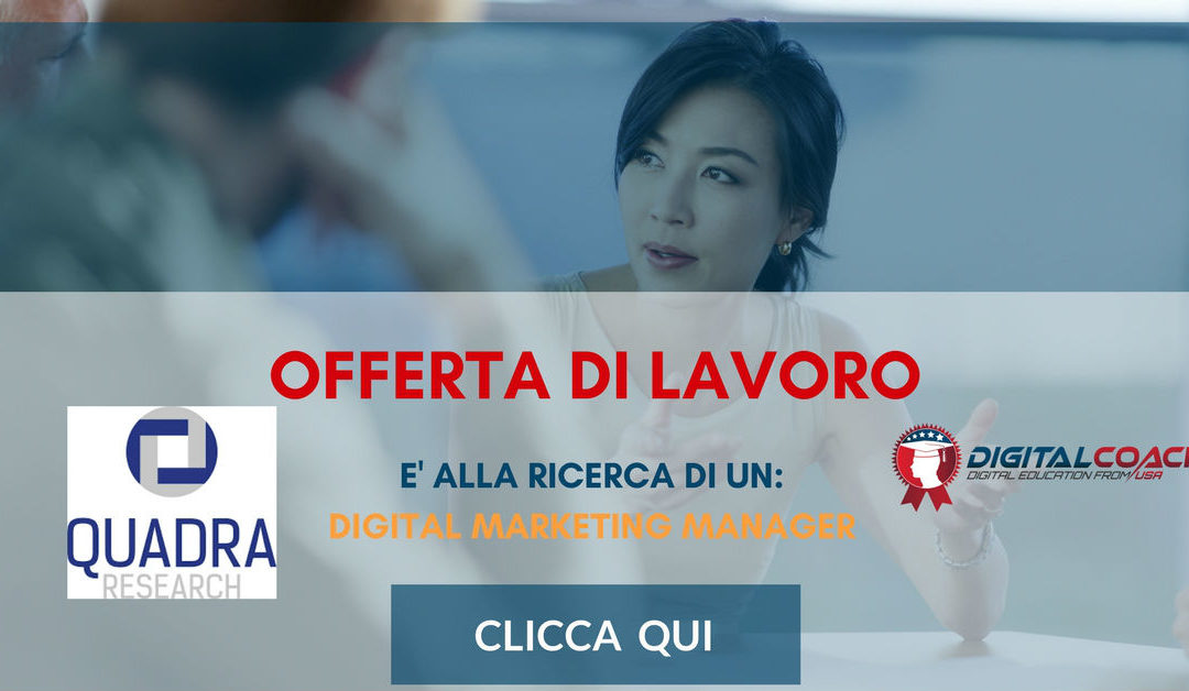 Digital Marketing Specialist – Udine – Quadra Research