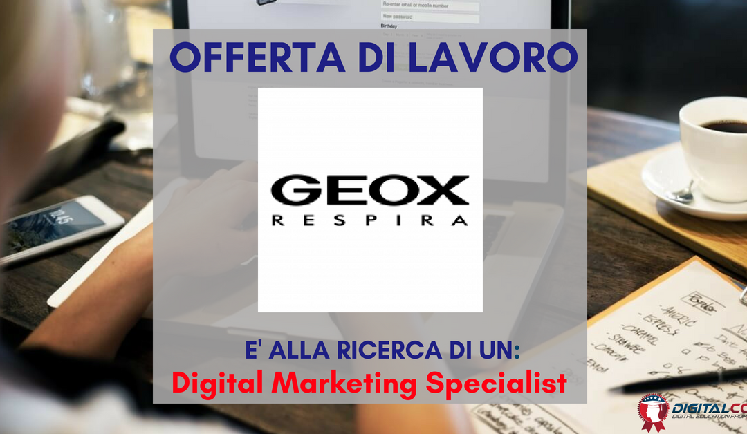 Digital Marketing Specialist – Treviso – GEOX