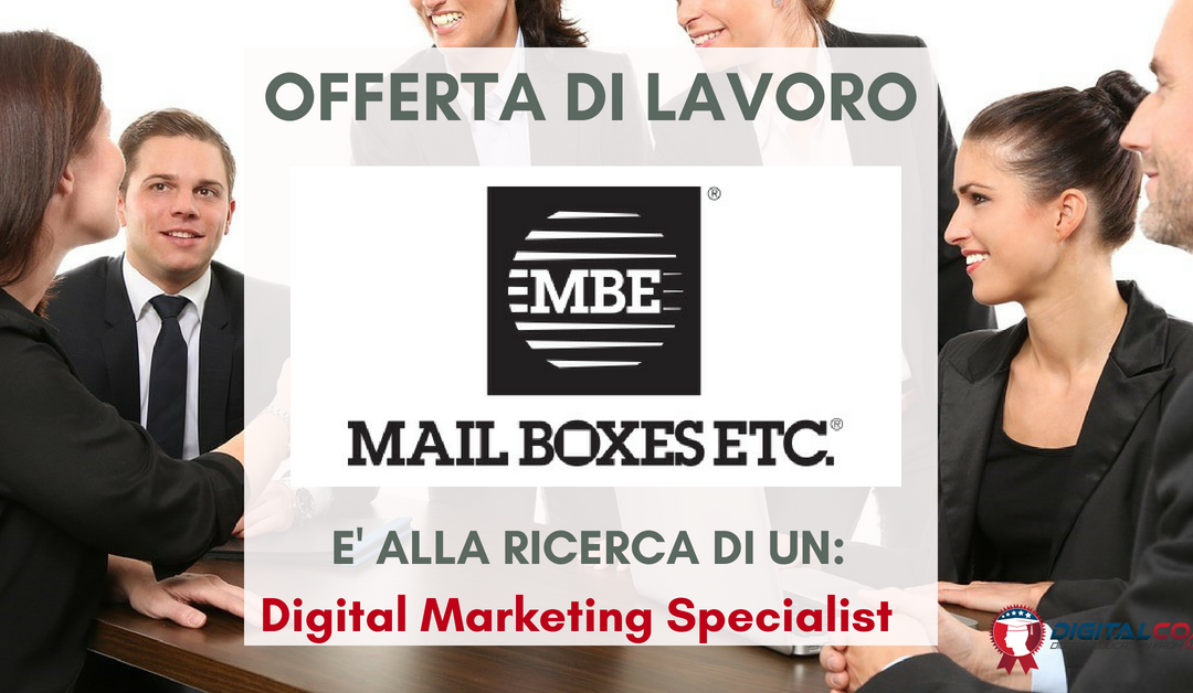 Digital Marketing Specialist – Milano – Mail Boxes Etc.