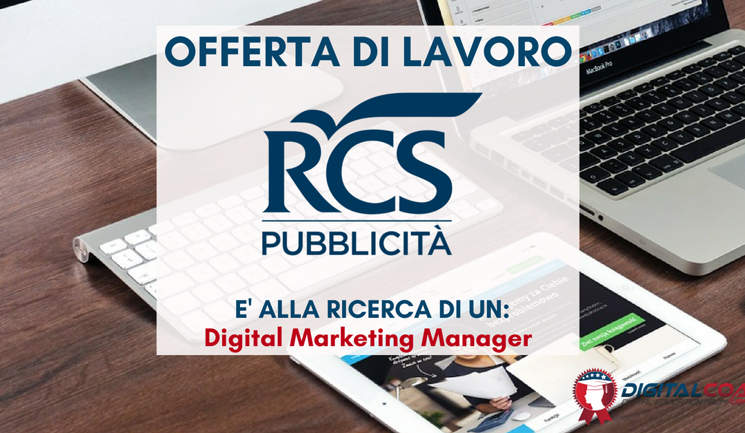 Digital Marketing Manager – Milano – RCS Pubblicità