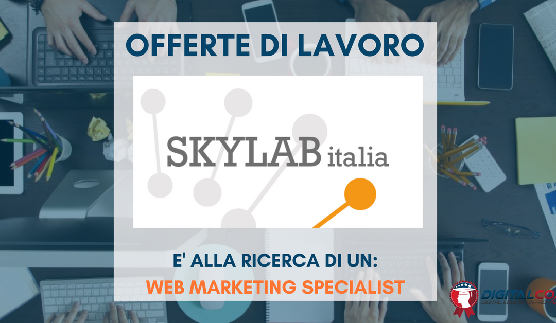 Web Marketing Specialist – Torino – SkyLab Italia
