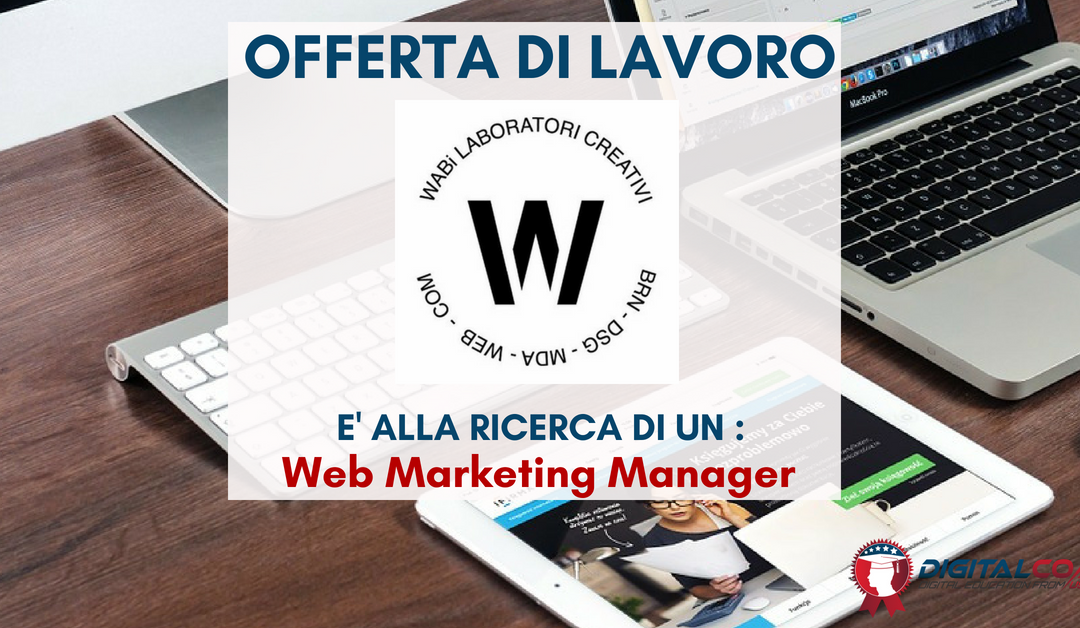 Web Marketing Manager – Treviso – WABI