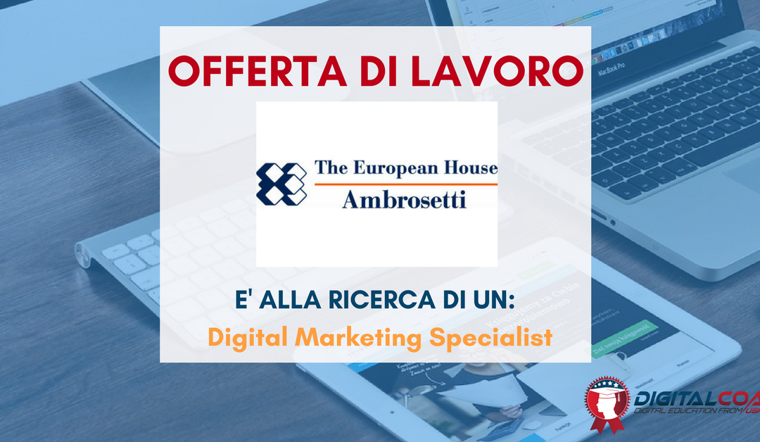 Digital Marketing Specialist – Milano – The European House – Ambrosetti