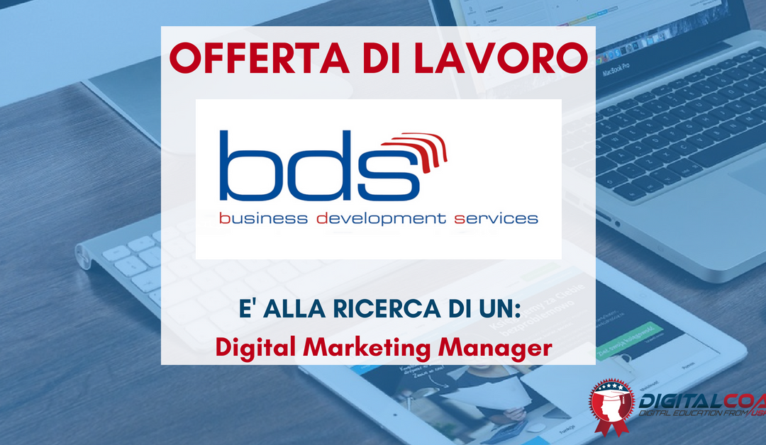 Digital Marketing Manager – Torino – BDS