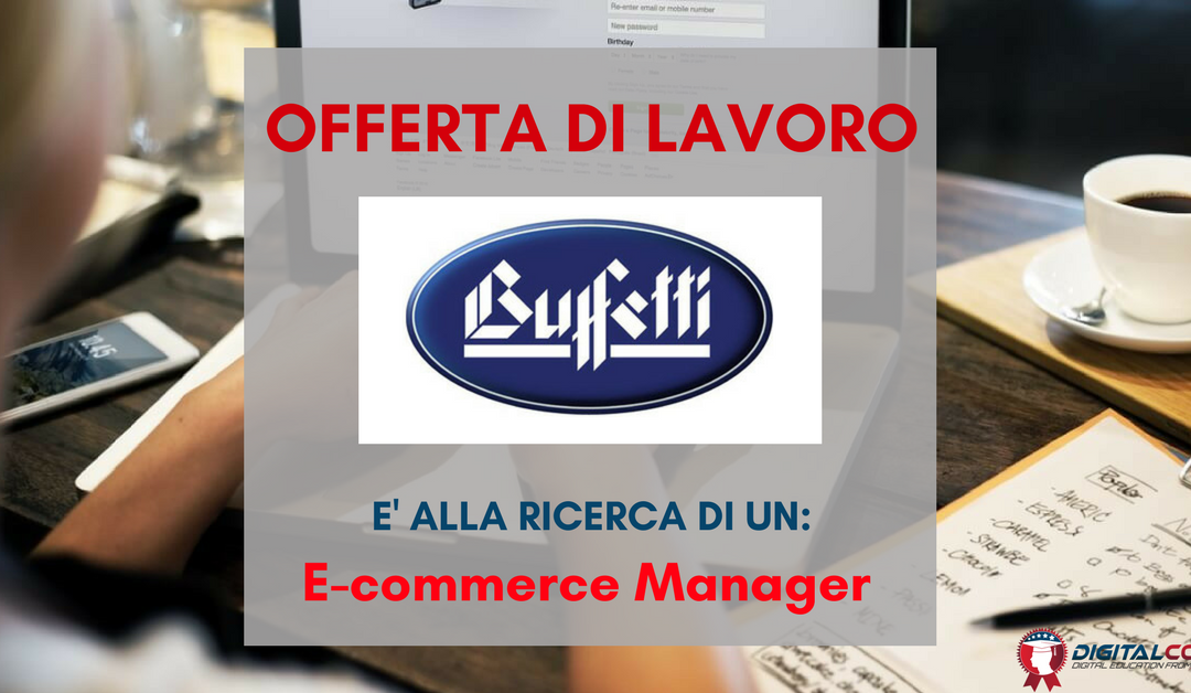 E-commerce Manager – Roma – Buffetti