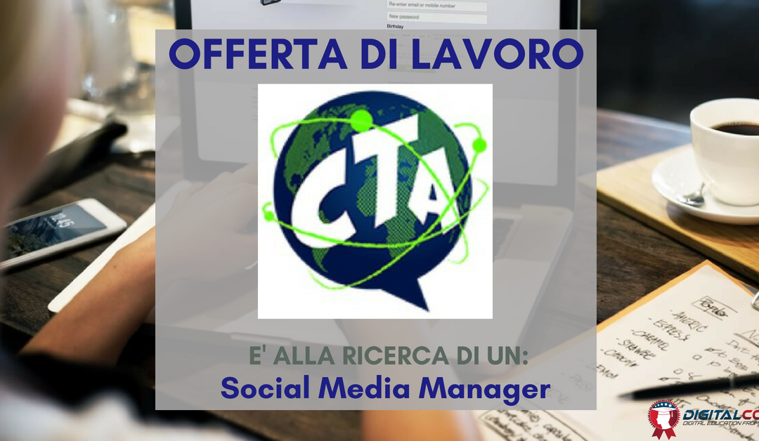 Social Media Manager – Roma – CTA Group