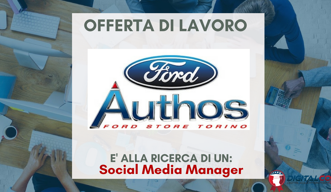 Social Media Manager – Torino – Ford Authos