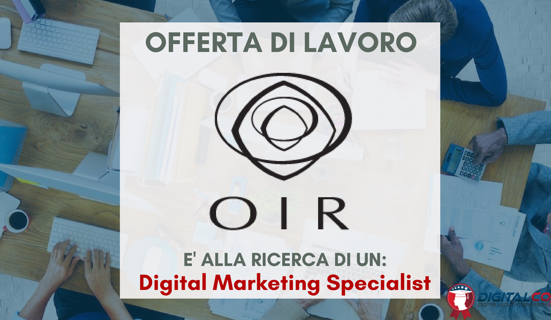 Digital Marketing Specialist – Venezia – OIR