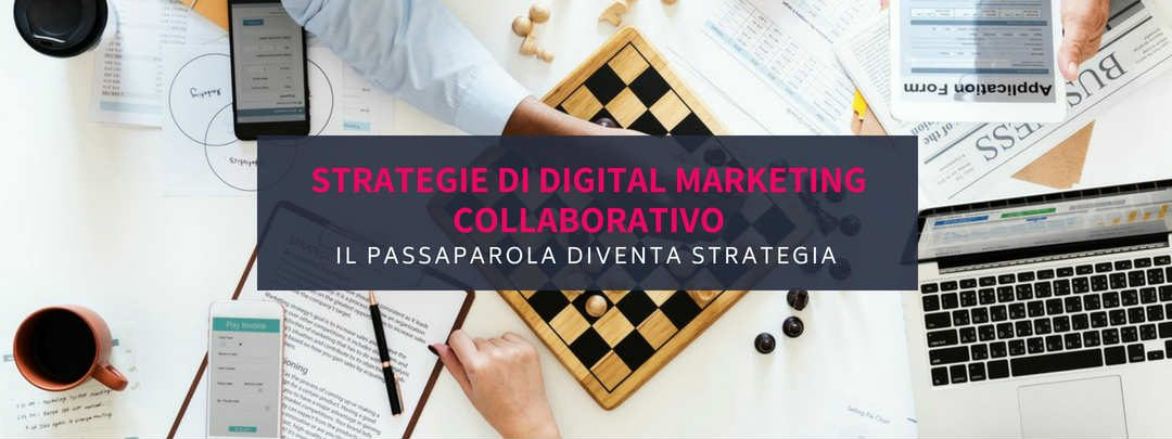 Strategie di digital marketing collaborativo