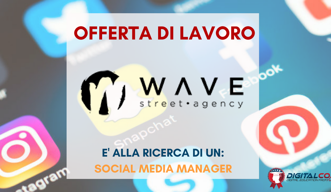 Social Media Specialist  – Perugia- Wave Street Agency
