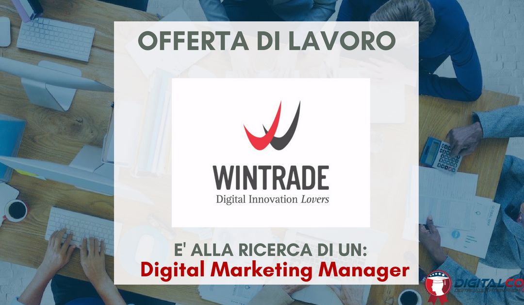 Digital Marketing Manager – Verona – WINTRADE