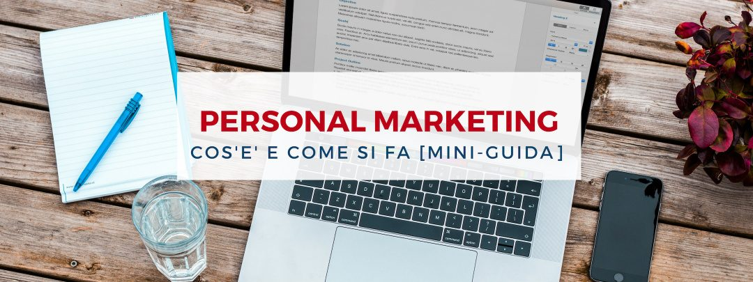 Personal Marketing cos'è e come si fa [mini-guida]