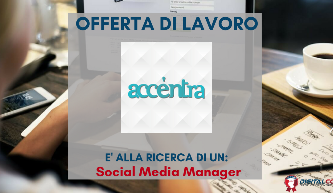 Social Media Manager – Roma – Accentra