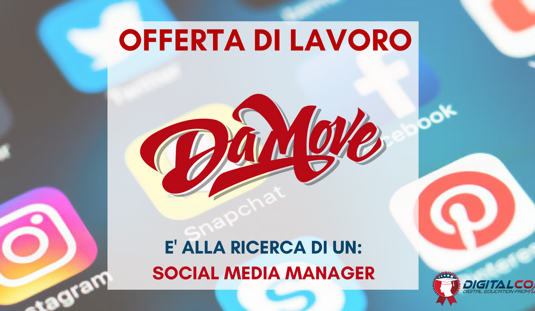 Social Media Manager – Milano – Da Move