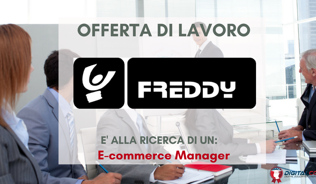 E-commerce Manager – Milano – Freddy