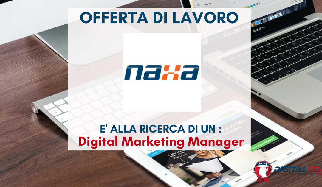 Digital Marketing Manager – Monza e Brianza – Naxa
