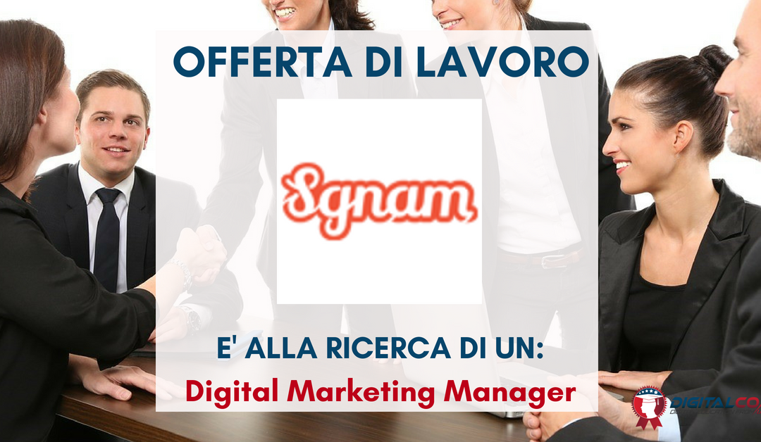 Digital Marketing Manager – Bologna – Sgnam