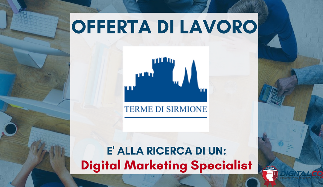 Digital Marketing Specialist – Brescia – Terme di Sirmione