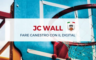 JC Wall: fare canestro con il digital marketing