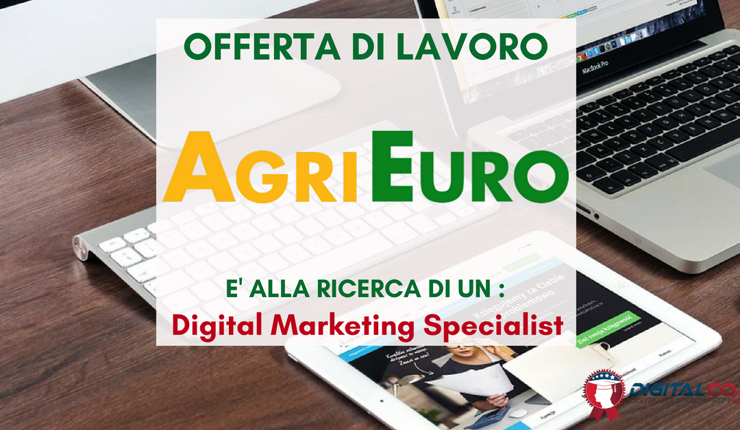 Digital Marketing Specialist – Perugia – AgriEuro