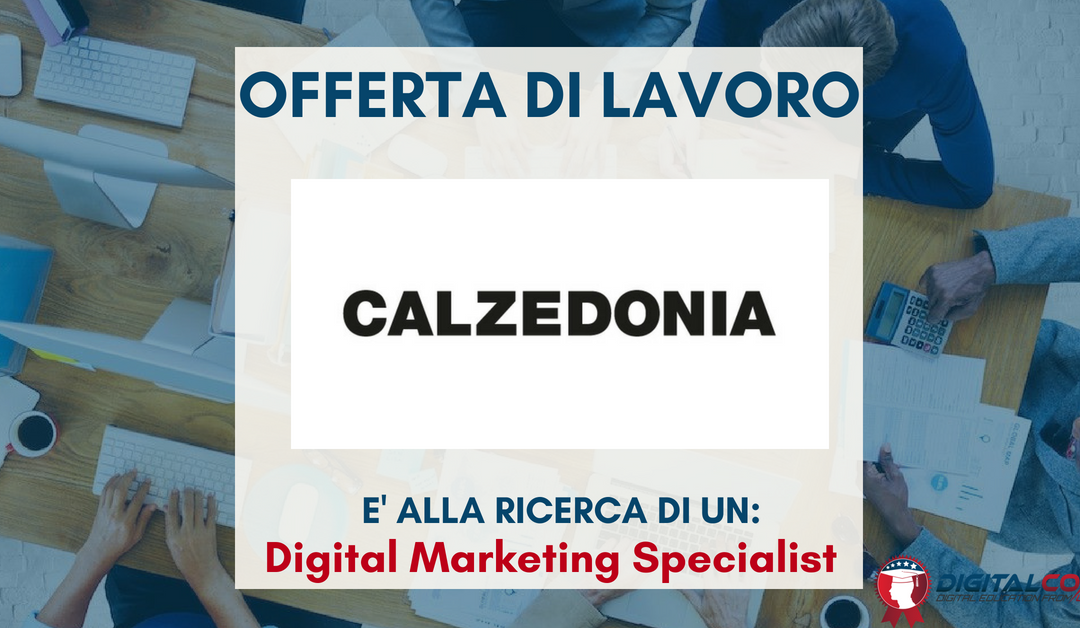 Digital Marketing Specialist – Verona – Calzedonia