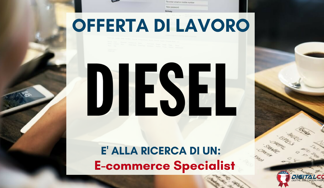 E-commerce Specialist – Vicenza – DIESEL