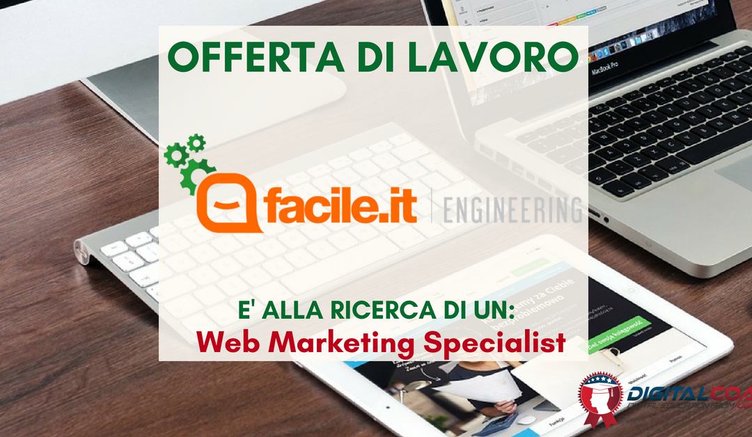 Web Marketing Specialist – Milano – Facile.it