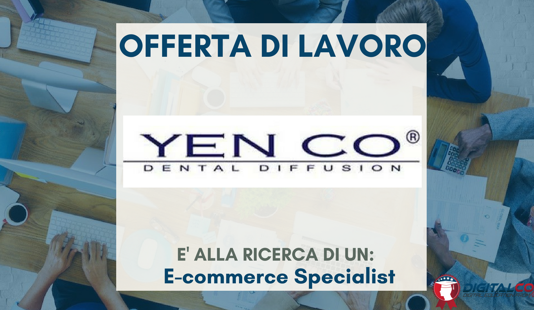 E-commerce Specialist – Treviso – Yen Co