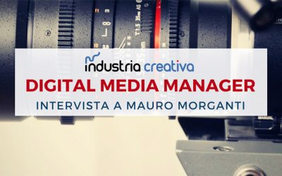 Digital Media Manager: chi è e cosa fa