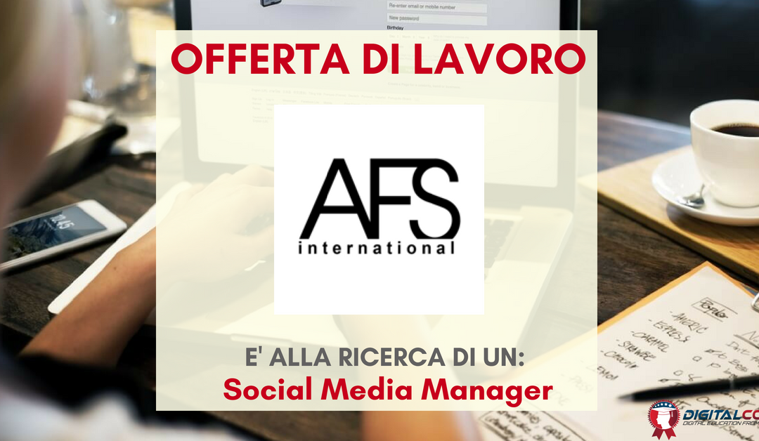 Social Media Manager – Napoli – AFS International