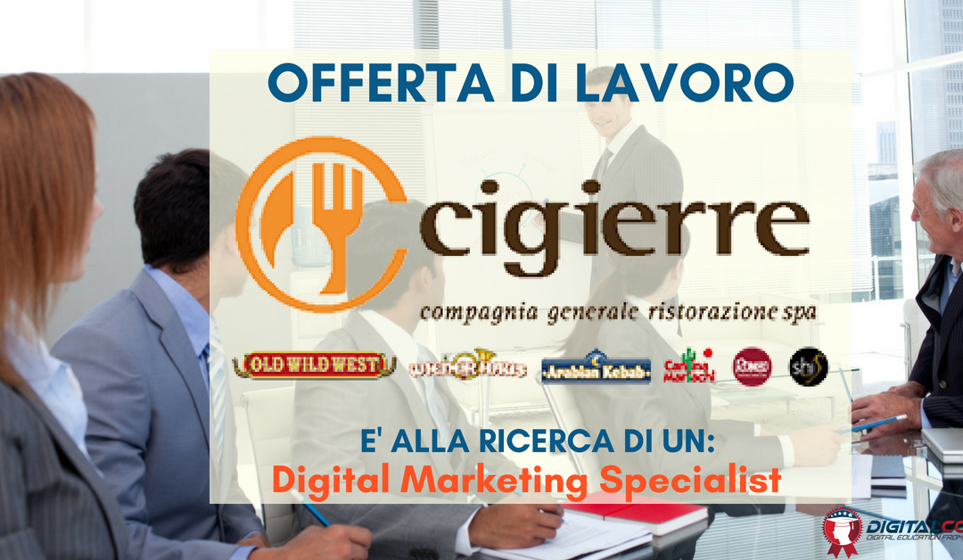 Digital Marketing Specialist – Udine – Cigierre