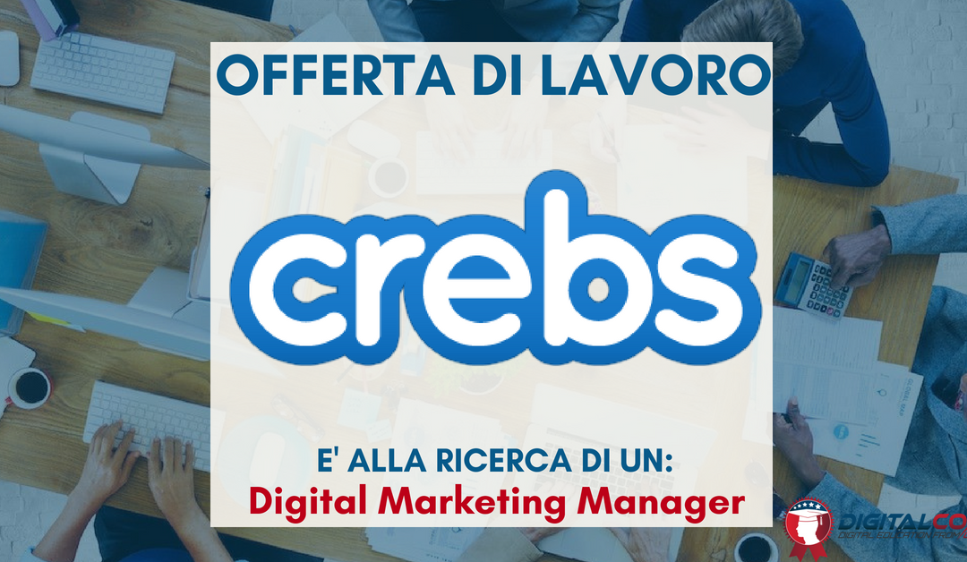 Digital Marketing Manager – Sondrio – Crebs