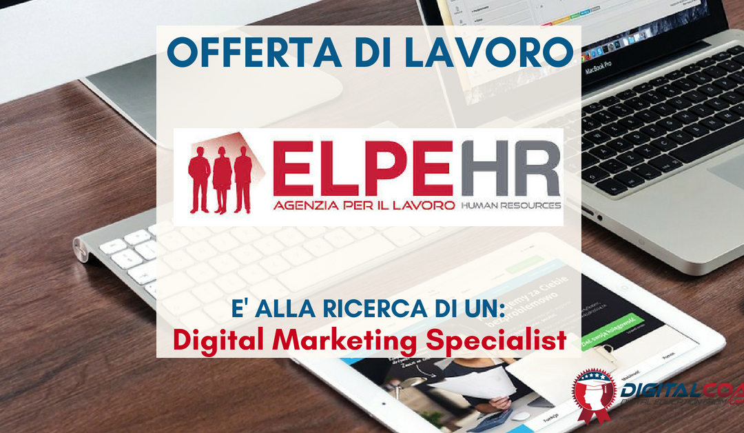 Digital Marketing Specialist – Vercelli – Gruppo Elpe